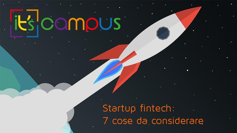 Startup fintech: 7 cose da considerare prima di crearne una