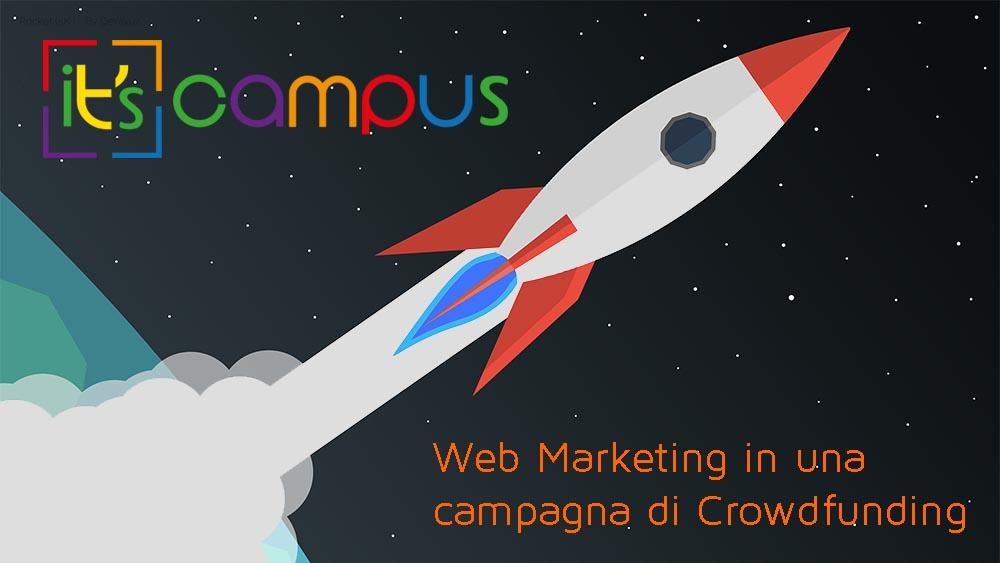 Importanza del Web Marketing in una campagna di Crowdfunding