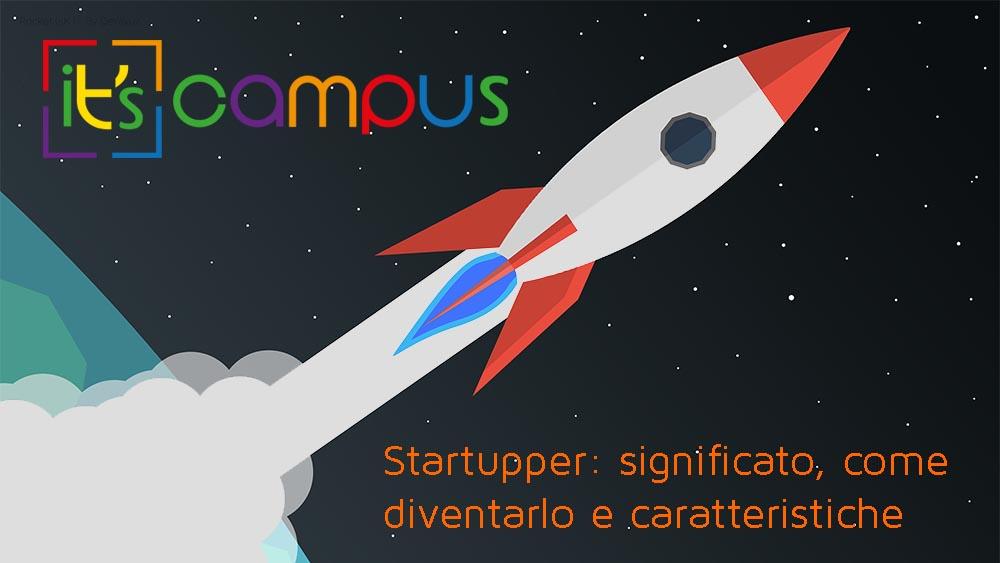 Startupper: significato, caratteristiche e come diventarlo