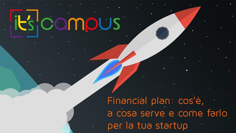 Financial plan: cos'è, a cosa serve e come farlo per la tua startup